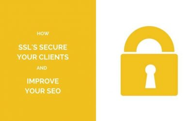 How SSL's secure your clients and improve your SEO