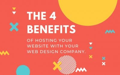 4 Benefits of hosting with your web design company