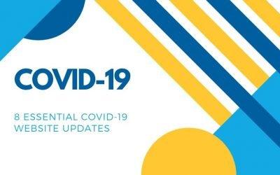 8 Essential COVID-19 website updates